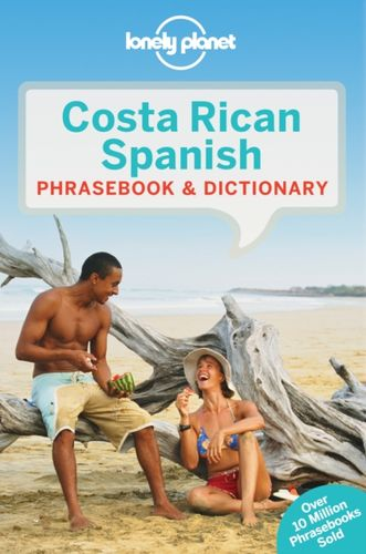 9781786574176 Lonely Planet Costa Rican Spanish Phrasebook & Dictionary