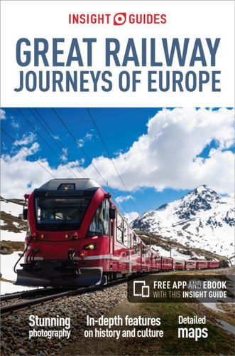 9781786717887 Insight Guides Great Railway Journeys of Europe (Travel Guide with Free eBook)