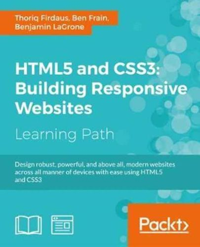 9781787124813 HTML5 and CSS3: Building Responsive Websites