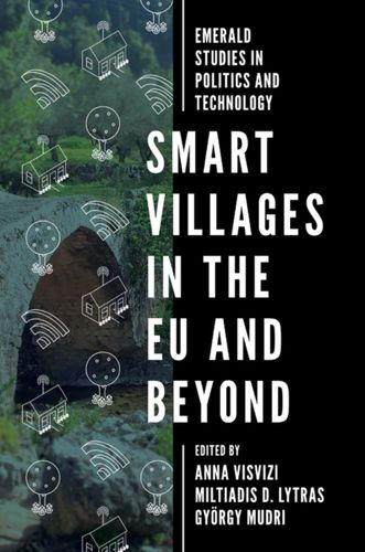 9781787698468 Smart Villages in the EU and Beyond