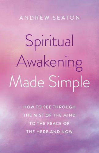 9781789044720 Spiritual Awakening Made Simple
