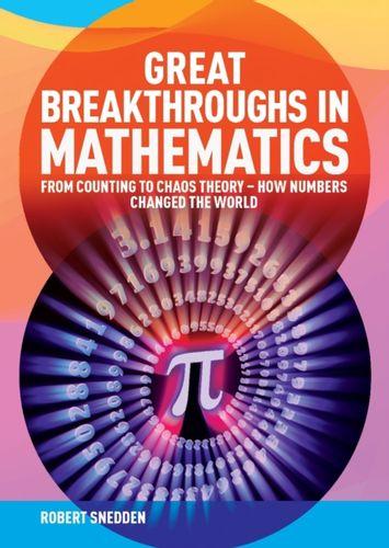 9781838572884 Great Breakthroughs in Mathematics