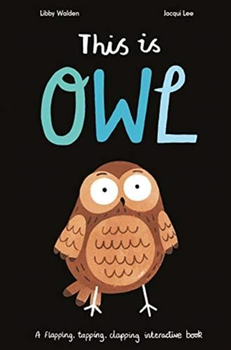 9781838910082 This is Owl