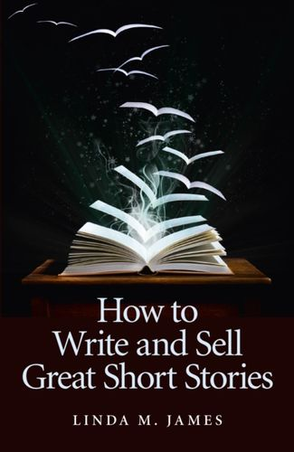 9781846947162 How to Write and Sell Great Short Stories