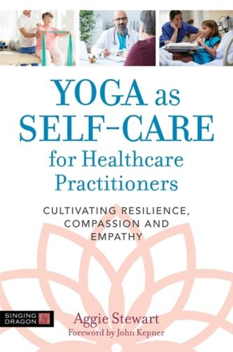 9781848193963 Yoga as Self-Care for Healthcare Practitioners