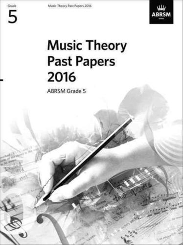 9781848498297 Music Theory Past Papers 2016, ABRSM Grade 6