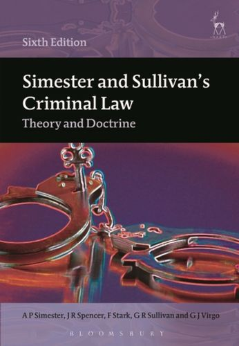 9781849467223 Simester and Sullivan's Criminal Law