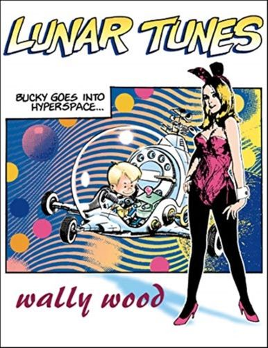 9781887591867 Complete Wally Wood Lunar Tunes