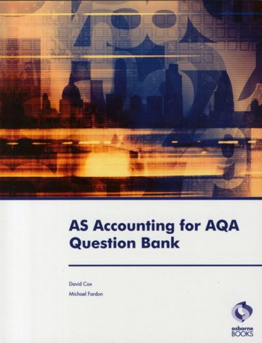 9781905777938 AS Accounting for AQA Question Bank