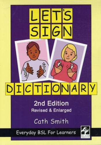 9781905913107 Let's Sign Dictionary: Everyday BSL for Learners