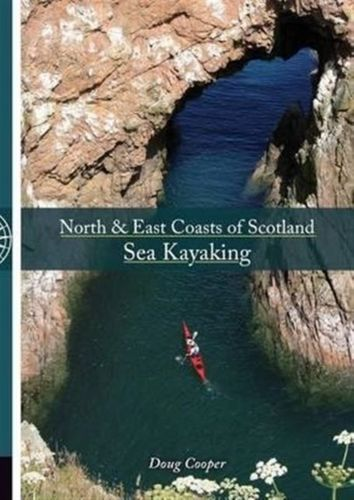 9781906095444 North & East coasts of Scotland sea kayaking
