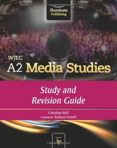 9781908682017 WJEC A2 Media Studies: Study and Revision Guide