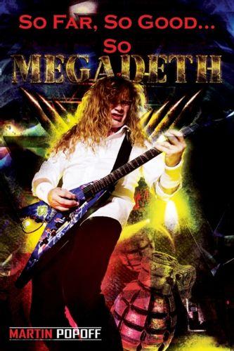 9781908724618 So Far, So Good... So Megadeth!
