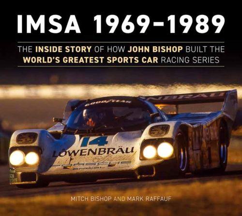 9781937747893 IMSA 1969-1989