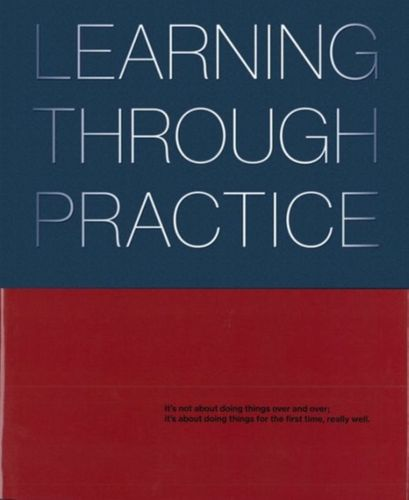 9781941806579 Learning Through Practice