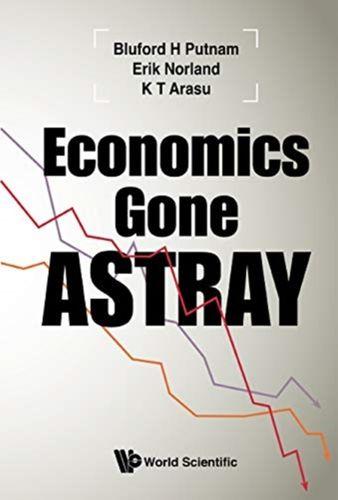 9781944659615 Economics Gone Astray