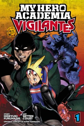 9781974701599 My Hero Academia: Vigilantes, Vol. 1