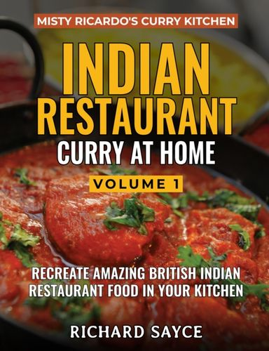 9781999660802 INDIAN RESTAURANT CURRY AT HOME VOLUME 1