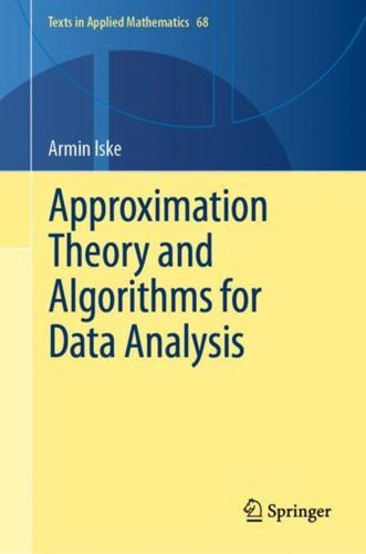 9783030052270 Approximation Theory and Algorithms for Data Analysis