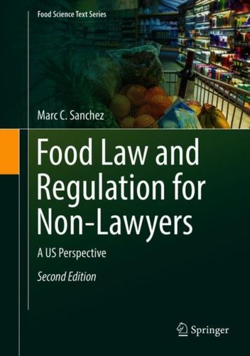 9783319717029 Food Law and Regulation for Non-Lawyers