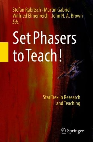9783319737751 Set Phasers to Teach!