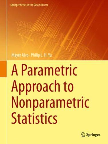 9783319941523 Parametric Approach to Nonparametric Statistics