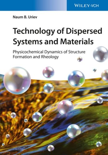 9783527342112 Technology of Dispersed Systems and Materials