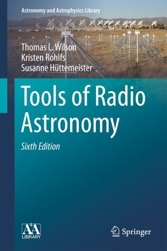 9783642399497 Tools of Radio Astronomy