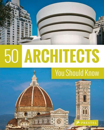 9783791383408 50 Architects You Should Know
