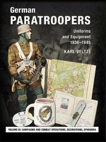 9783938447888 German Paratroopers Uniforms and Equipment 1936 - 1945