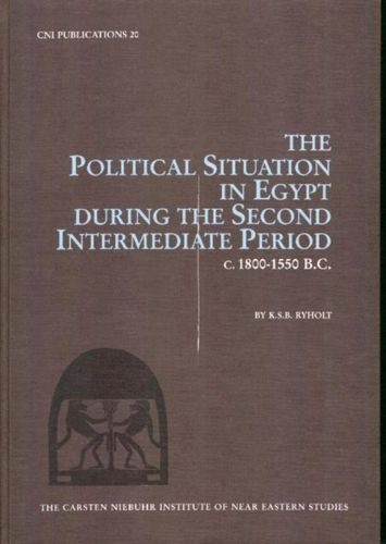 9788772894218 Political Situation in Egypt During the Second Intermediate Period c. 1800-1550 BC