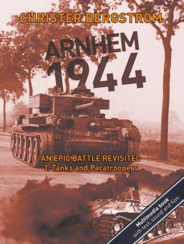 9789188441447 Arnhem 1944  An Epic Battle Revisited