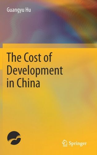9789811041747 Cost of Development in China