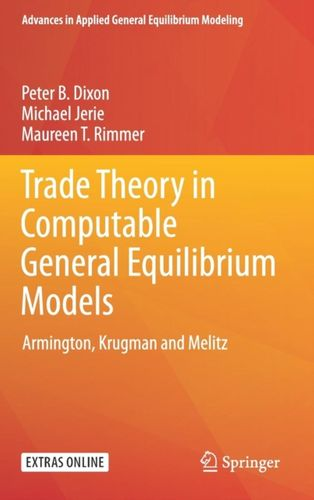 9789811083235 Trade Theory in Computable General Equilibrium Models