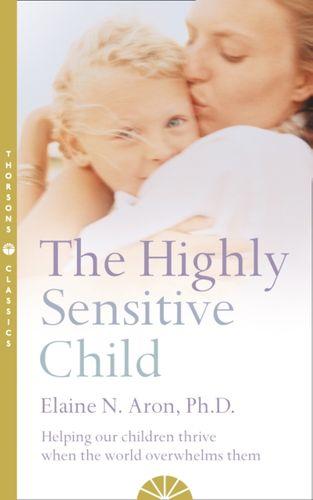 9780007163939 Highly Sensitive Child