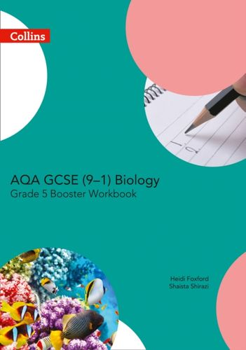 9780008194369 AQA GCSE Biology 9-1 Grade 5 Booster Workbook