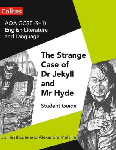 9780008249410 AQA GCSE (9-1) English Literature and Language - Dr Jekyll and Mr Hyde