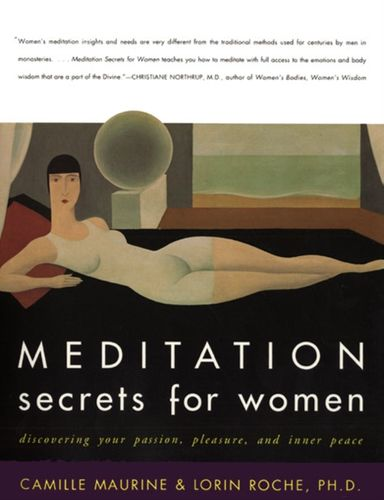 9780062516978 Meditation Secrets For Women Discovering Your Passion, Pleasure, and Inner Peace