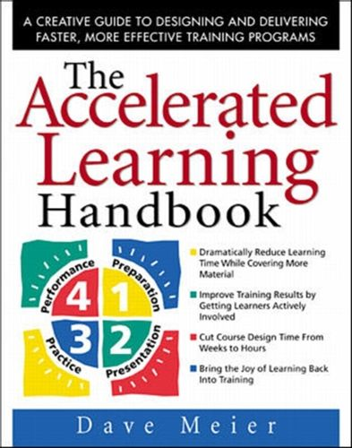 9780071355476 Accelerated Learning Handbook: A Creative Guide to Designing and Delivering Faster, More Effective Training Programs