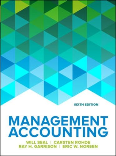 9780077185534 Management Accounting, 6e