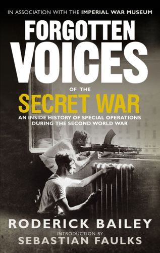 9780091918514 Forgotten Voices of the Secret War