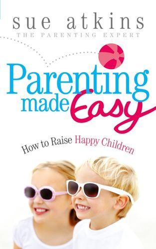 9780091940041 Parenting Made Easy