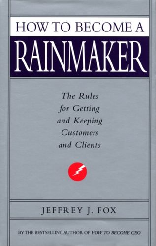 9780091954949 How To Become A Rainmaker