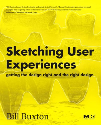 9780123740373 Sketching User Experiences: Getting the Design Right and the Right Design