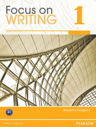 9780132313506 Focus on Writing 1