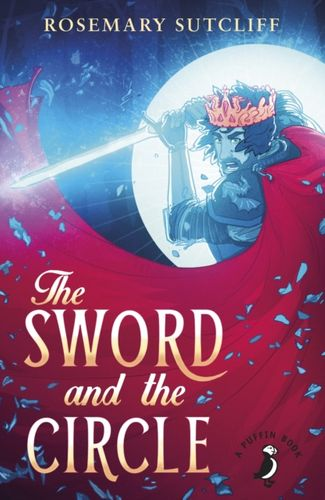 9780141362656 Sword and the Circle