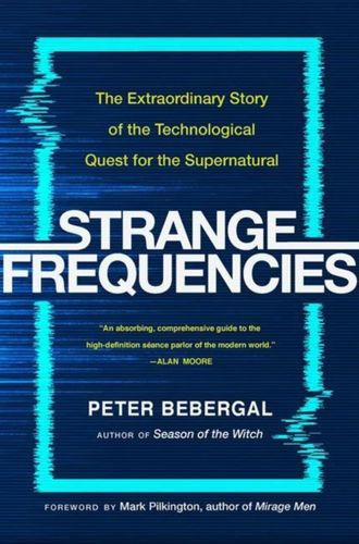 9780143111825 Strange Frequencies