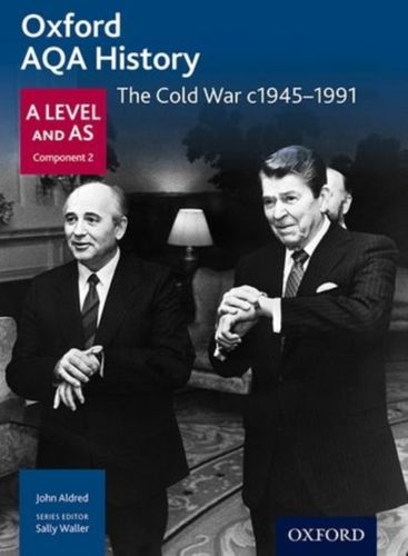 9780198354611 Oxford AQA History for A Level: The Cold War c1945-1991
