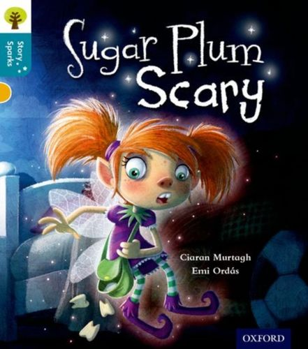 9780198356608 Oxford Reading Tree Story Sparks: Oxford Level  9: Sugar Plum Scary