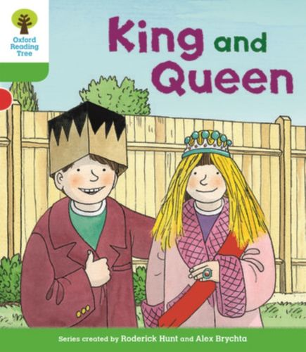 9780198364443 Oxford Reading Tree Biff, Chip and Kipper Stories Decode and Develop: Level 2: King and Queen